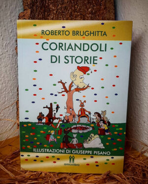 Roberto Brughitta CORIANDOLI DI STORIE